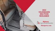 2022 Volkswagen Multivan İnceleme