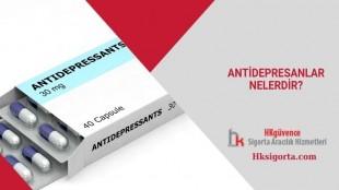 Antidepresanlar nelerdir?