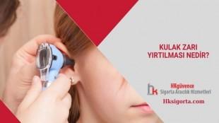 Kulak Zarı Yırtılması Nedir?
