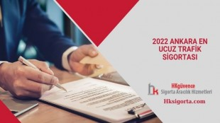 2022 Ankara En Ucuz Trafik Sigortası