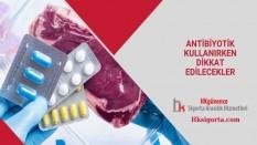 Antibiyotik Kullanırken Dikkat Edilecekler
