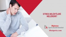 Stres Belirtileri Nelerdir?