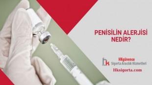 Penisilin Alerjisi Nedir?