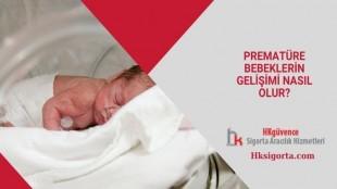 Prematüre Bebeklerin Gelişimi Nasıl Olur?