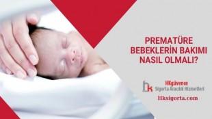 Prematüre Bebeklerin Bakımı Nasıl Olmalı?