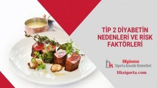 Tip 2 Diyabetin Nedenleri ve Risk Faktörleri