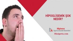 Hipoglisemik Şok Nedir?