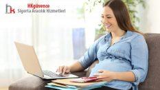 Gebelikte Doğum Sigortası Yapılır mı?