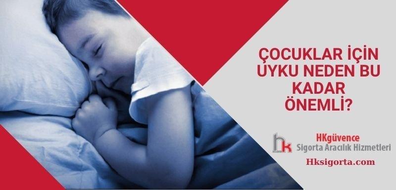 Çocuklar İçin Uyku Neden Bu Kadar Önemli?